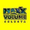 Maxx Volume selecta