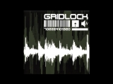 Gridlock - Further