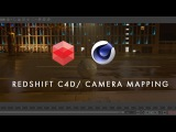 C4D Redshift Camera Mapping LIVE TUTORIAL