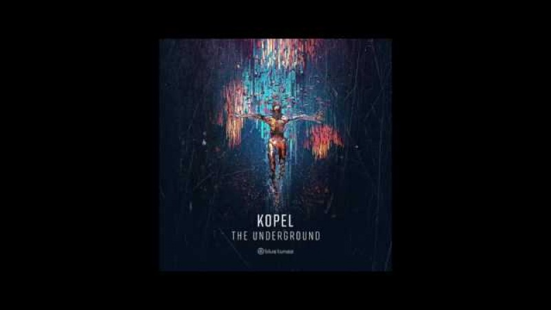 Kopel - The Underground - Official