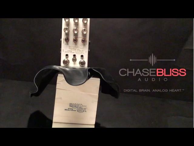 Chase Bliss Warped Vinyl mkII