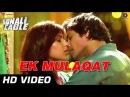 EK MULAQAT Official Video Sonali Cable Ali Fazal Rhea Chakraborty HD