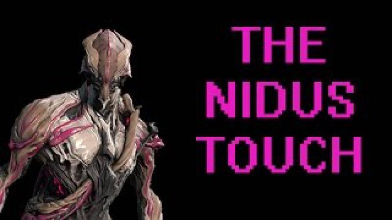 Warframe: The Nidus Touch