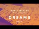 Mobin Master, Frida Harnesk - Dreams ft Frida Harnesk (Part 2) (Dj Kone Marc Palacios Remix)