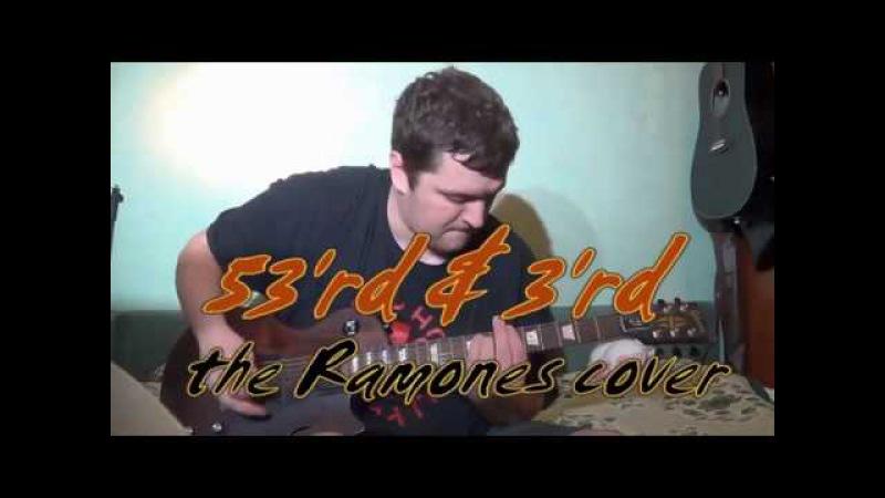 53rd 3rd [the Ramones / Metallica Guitar Bass cover] with James Hetfield Lars Ulrich vocals