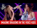 IMAGINE DRAGONS in The Voice Kids The Voice Global