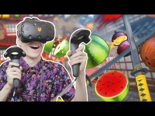 SLICE & DICE FRUIT IN VIRTUAL REALITY! | Fruit Ninja VR (HTC Vive Gameplay)