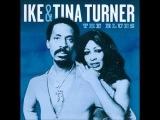 Ike &amp Tina Turner - The Blues (Full Album)