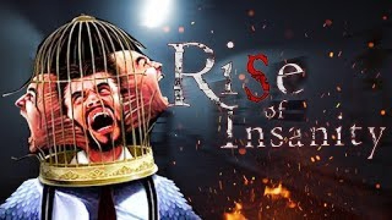 Rise Of Insanity - новый VR хоррор - HTC Vive stream