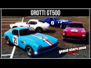 GTA Online Grotti GT500 машина для старого деда