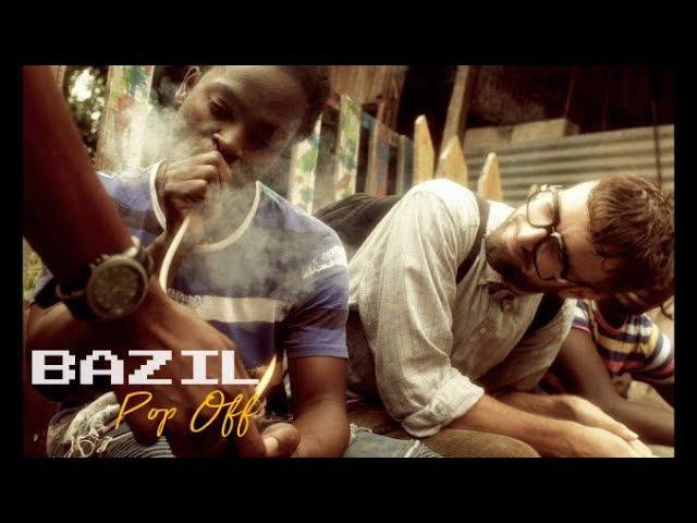Bazil - Pop Off (Official Video)