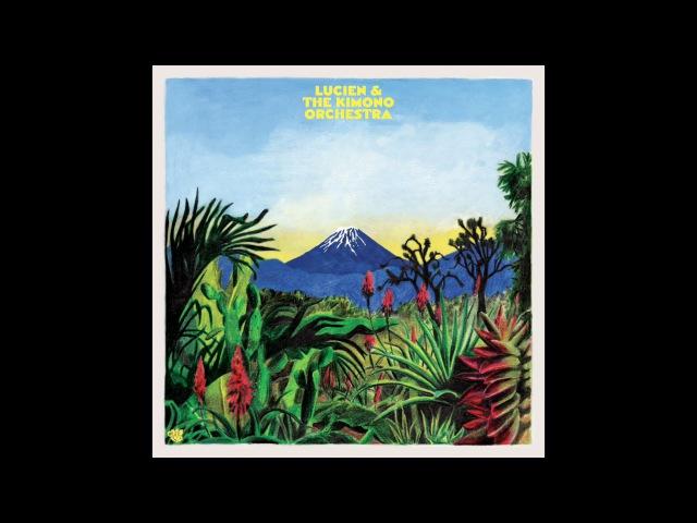 Lucien The Kimono Orchestra Ship feat. FM Laeti