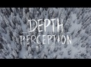 Depth Perception - Official Trailer 4K