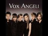 Vox angeli, qui a le droit