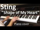 Sting Shape of My Heart Evgeny Alexeev piano cover