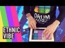 Ethnic Vibe - Drum Pads 24