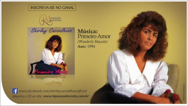 Shirley Carvalhaes - Primeiro Amor