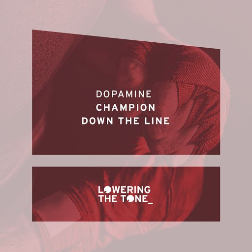 Dopamine альбом Champion & Down The Line
