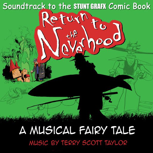 Terry Scott Taylor альбом Return to the Neverhood