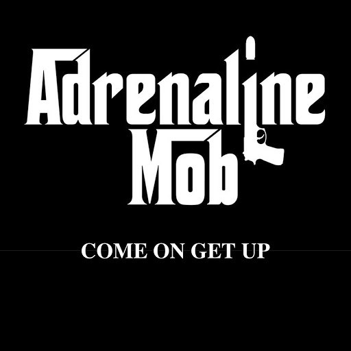 Adrenaline Mob альбом Come On Get Up