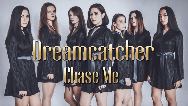 Dreamcatcher (드림캐쳐) - Chase me (체이스 미) [Dance Cover by MNT]