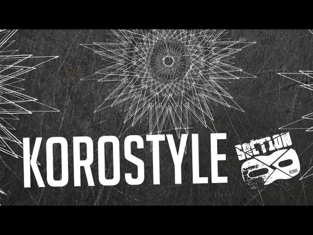 KOROstyle - Aerokin / Huff [Dubstep] [SECTION8BASS010]