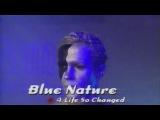 Blue Nature - A Life So Changed (Live @ Club Rotation)