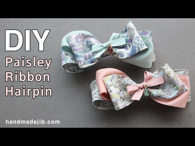 How To Make A Paisley Ribbon Hair Bow, hairpin tutorial ,DIY Ribbon Bow