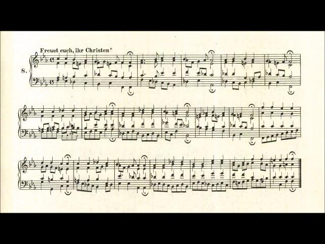 Freuet euch ihr Christen alle Bach Choral No 8 BWV 40