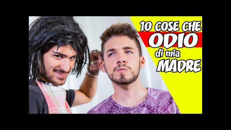 LE 10 COSE CHE ODIO DI MIA MADRE | Matt Bise