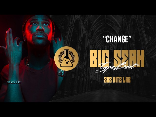 Big Sean Type Beat - Change (Prod. By 808 Hitz Lab)