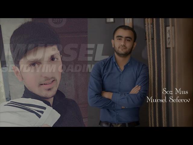 Mursel Seferov ft Kamran Celilabadli - Heyatimin Menasi 2018