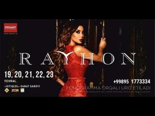 Afisha - Rayhon - 19,20,21,22,23-fevral kunlari konsert beradi 2018