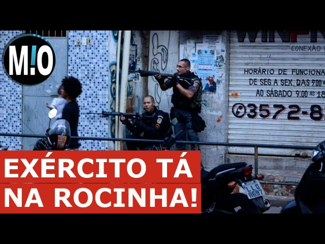 TIROTEIO NA ROCINHA, Exército na Rocinha, operação da PM e EXÉRCITO contra traficantes da Rocinha