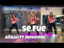 Se Fue - Arash ft Mohombi - Watch on computer/laptop - Easy Fitness Dance Choreography