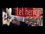 Passenger - Let her go & fingerstyle guitar