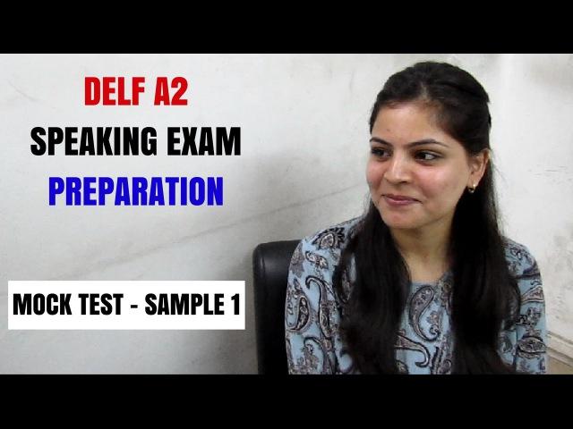 DELF A2 French Speaking Skills - Production orale l'examen - Simulation de l'oral DELF A2