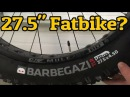 Bontrager Barbagazi 27.5x4.5 Fatbike Tire Review Weight and Width