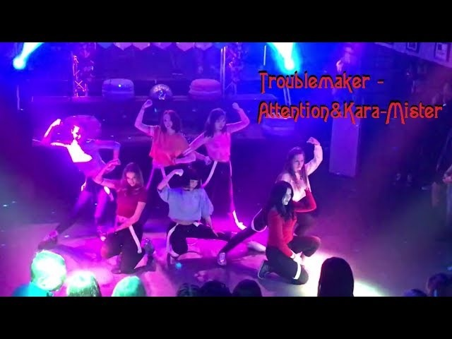 Troublemaker -Attention (이리 와) Kara- Mister (카라-미스터) dance cover by Cheesy8 KNB = Knbusy8