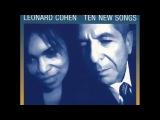 Leonard Cohen Ten New Songs - Full Album