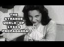 The Strange World of 1950s Propaganda Video Essay
