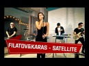 Filatov Karas - Satellite