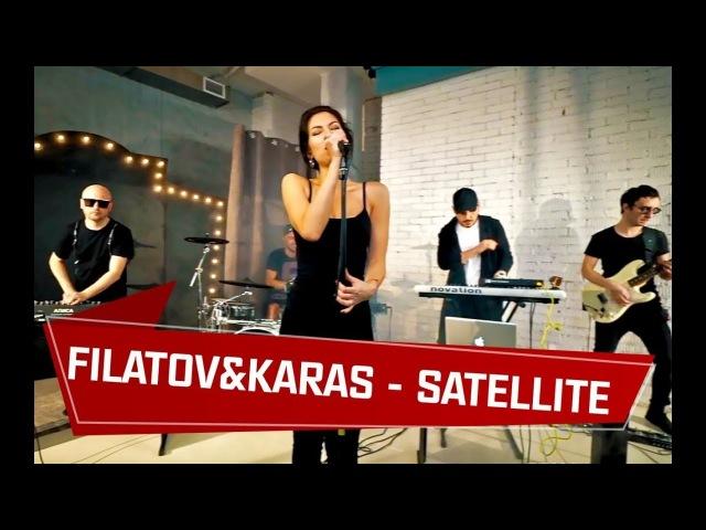 Filatov Karas - Satellite