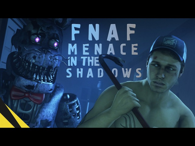 [SFM] Five Nights at Freddy's Menace in the Shadows | FNAF Animation