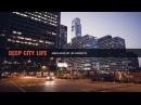 Deep City Life   Deep House Set   2018 Mixed By Johnny M