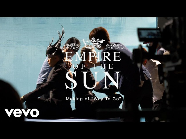 """Empire Of The Sun - The Making Of """"Way To Go"""" (Behind The Scenes)"""