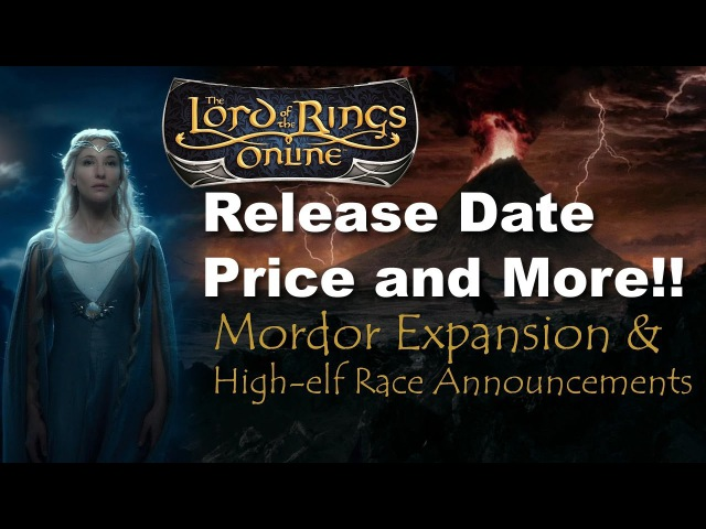 Lotro Mordor Expansion!! Price,Release date And more!