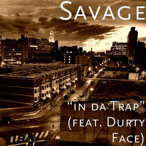 Savage альбом In da Trap (feat. Durty Face)