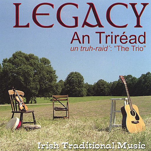 Legacy альбом An Triréad / the Trio