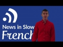 French Podcast – Slow News in French (Feb 22, 2018)